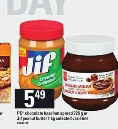 PC Chocolate Hazelnut Spread - 725 G Or Jif Peanut Butter - 1 Kg