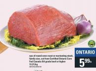 Eye Of Round Oven Roast Or Marinating Steak - Family Size - Cut From Certified Ontario Corn Fed Canada Aa Grade Beef Or Higher
