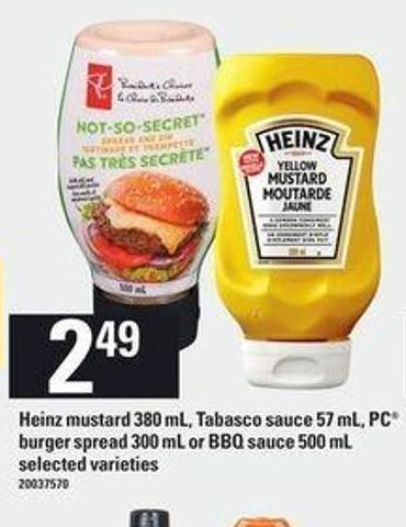 Heinz Mustard - 380 Ml - Tabasco Sauce - 57 Ml - PC Burger Spread - 300 Ml Or Bbq Sauce - 500 Ml