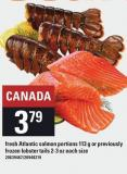 Fresh Atlantic Salmon Portions 113 G Or Previously Frozen Lobster Tails 2-3 Oz Each Size