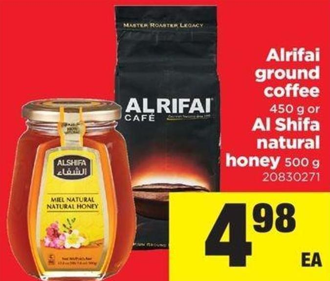 Alrifai Ground Coffee - 450 G Or Al Shifa Natural Honey - 500 G