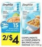 Compliments or Compliments Balance Instant Oatmeal 325-430 g - 15 Air Miles Bonus Miles