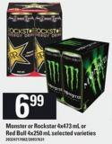 Monster Or Rockstar - 4x473 mL Or Red Bull - 4x250 mL