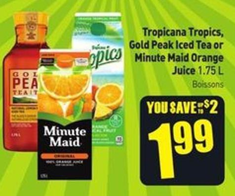 Tropicana Tropics - Gold Peak Iced Tea or Minute Maid Orange Juice 1.75 L