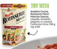 Amalia's Cocina Rotisserie Mixin' Mexican Sauces Chipotle - Tomatillo Jalapeño or Roasted California Citrus 198 g