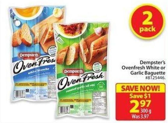 Dempster's Oven Fresh White or Garlic Baguette
