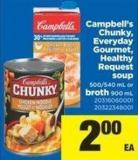 Campbell's Chunky - Everyday Gourmet - Healthy Request Soup - 500/540 mL or Broth - 900 mL