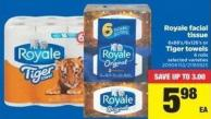 Royale Facial Tissue 6x88's/6x126's Or Tiger Towels 6 Rolls
