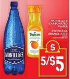 Montellier Carbonated Water Or Tropicana Orange Juice