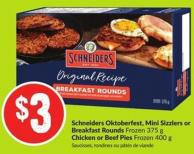 Schneiders Oktoberfest - Mini Sizzlers or Breakfast Rounds Frozen 375 g Chicken or Beef Pies Frozen 400 g