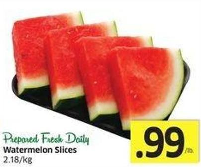 Watermelon Slices 2.18/kg