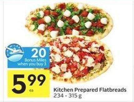 Kitchen Prepared Flatbreads - 20 Air Miles