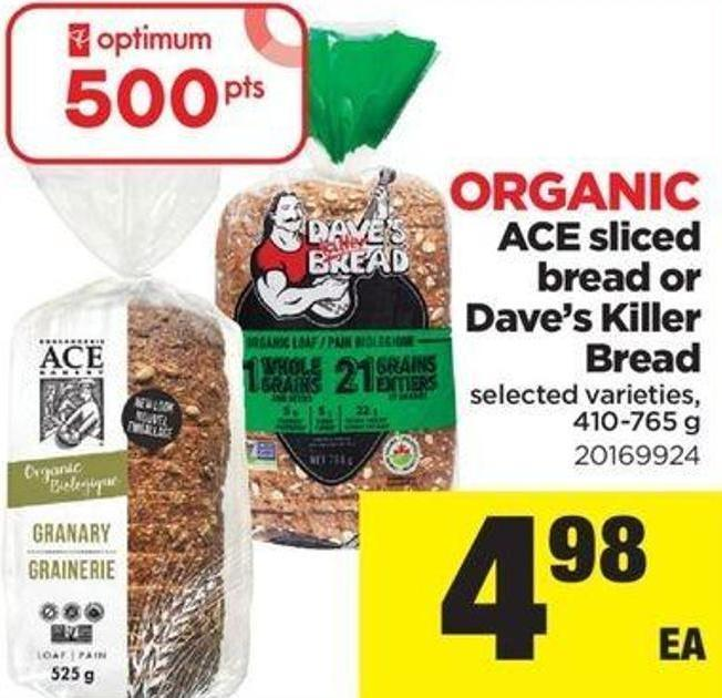 Organic Ace Sliced Bread Or Dave's Killer Bread - 410-765 G