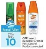 Off! Insect Repellent or Raid Pest Control Products Selected Air Miles Get 10 Bonus Miles