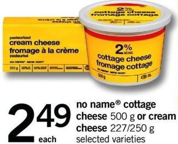 No Name Cottage Cheese - 500 G Or Cream Cheese - 227/250 G