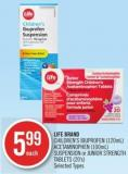 Life Brand Children's Ibuprofen (120ml) - Acetaminophen (100ml) Suspension or Junior Strength Tablets (20's)