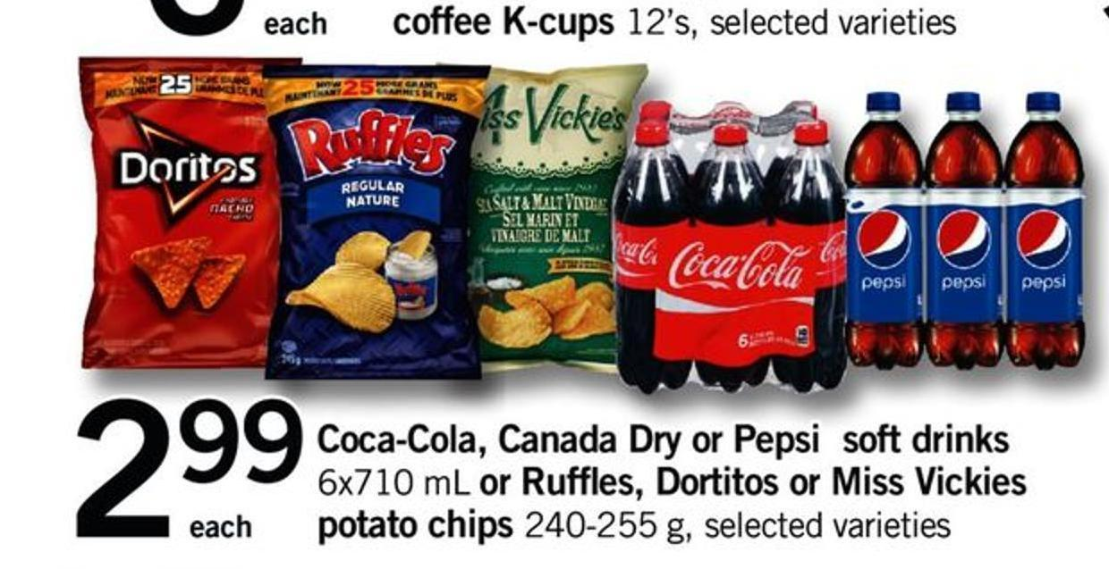 Coca-cola - Canada Dry Or Pepsi Soft Drinks - 6x710 Ml Or Ruffles - Dortitos Or Miss Vickies Potato Chips - 240-255 G