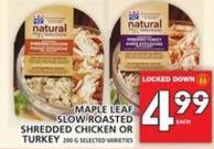 Maple Leaf Slow Roasted Shredded Chicken Or Turkey
