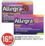 Allegra-d 1 Hr Caplets (30's) or Allegra 12hr Allergy Tablets (36's)