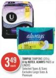 Tampax Tampons (20's) - U By Kotex - Always Pads or Liners