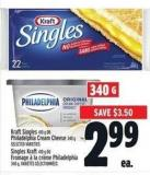 Kraft Singles 410 g or Philadelphia Cream Cheese 340 g