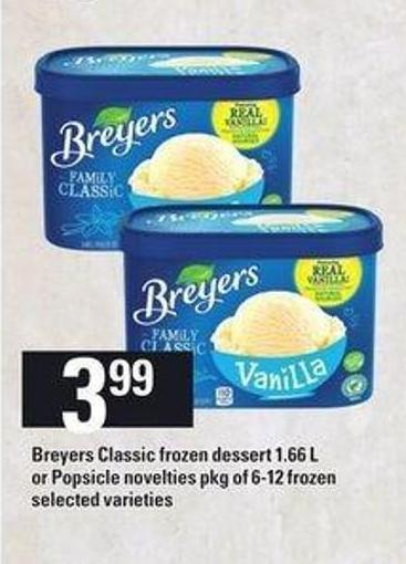 Breyers Classic Frozen Dessert - 1.66 L or Popsicle Novelties - Pkg of 6-12 Frozen