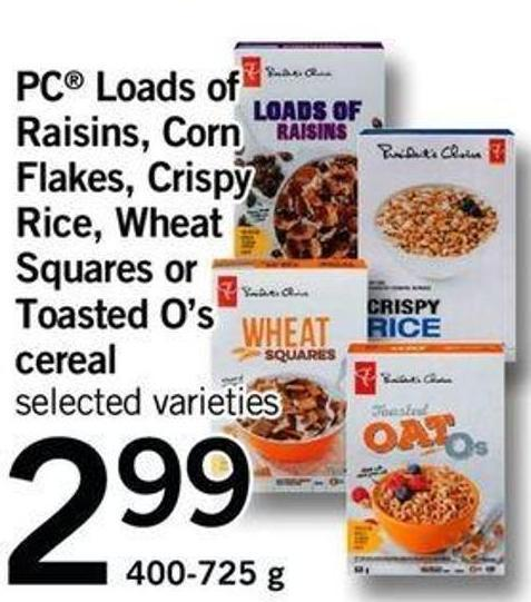 PC Loads Of Raisins - Corn Flakes - Crispy Rice - Wheat Squares Or Toasted O's Cereal - 400-725 G