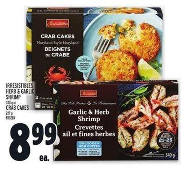 Irresistibles Herb & Garlic Shrimp 340 g or Crab Cakes 227 g
