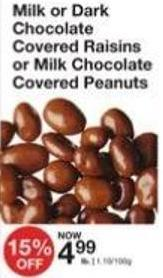 Milk or Dark Chocolate Covered Raisins or Milk Chocolate Covered Peanuts