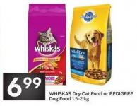 Whiskas Dry Cat Food or Pedigree Dog Food 1.5-2 Kg