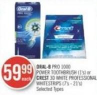 Oral-b Pro 1000 Power Toothbrush (1's) or Crest 3D White Professional Whitestrips (7's - 21's