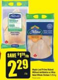 Maple Leaf Prime Raised Without Antibiotics or Mina Halal Whole Chicken 5.05/kg