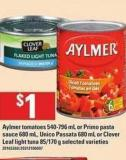 Aylmer Tomatoes 540-796 Ml Or Primo Pasta Sauce 680 Ml - Unico Passata 680 Ml Or Clover Leaf Light Tuna 85/170 G