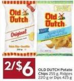 Old Dutch Potato Chips 255 g - Ridgies 220 g or Dips 425 g