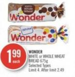 Wonder White or Whole Wheat Bread 675 g