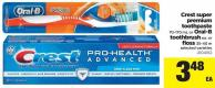 Crest Super Premium Toothpaste - 70-170 mL Or Oral-b Toothbrush Or Floss - 35-40 M