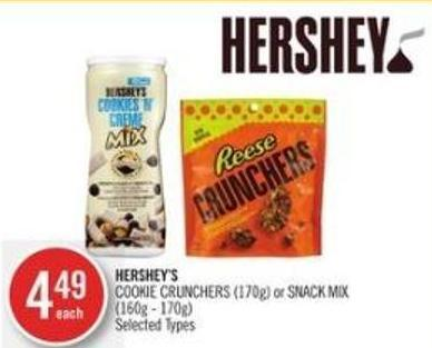 Hershey's Cookie Crunchers (170g) or Snack Mix (160g - 170g)
