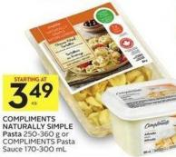 Compliments Naturally Simple Pasta 250-360 g or Compliments Pasta Sauce 170-300 mL