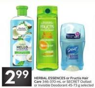 Herbal Essences or Fructis Hair Care 346-370 mL or Secret Outlast or Invisible Deodorant 45-73 g Selected