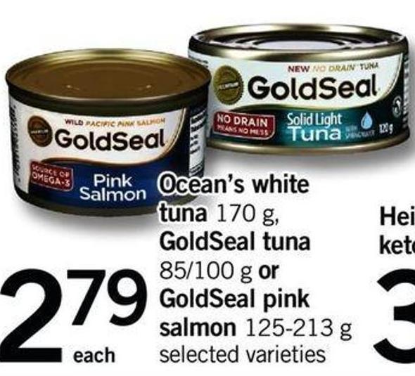 Ocean's White Tuna - 170 G - Goldseal Tuna - 85/100 G Or Goldseal Pink Salmon - 125-213 G