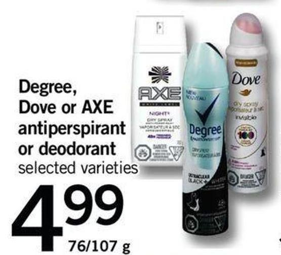 Degree - Dove Or Axe Antiperspirant Or Deodorant - 76/107 G