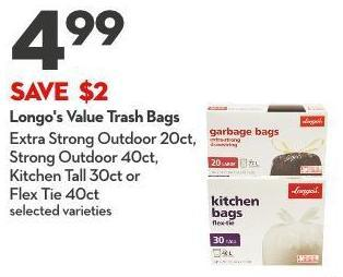 Longo's Value Trash Bags Extra Strong Outdoor 20ct - Strong Outdoor 40ct - Kitchen Tall 30ct or  Flex Tie 40ct