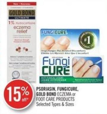 Psoriasin - Fungicure - Gold Bond Eczema or Foot Care Products