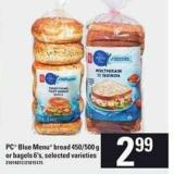 PC Blue Menu Bread - 450/500 G Or Bagels - 6's