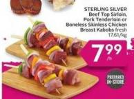 Sterling Silver Beef Top Sirloin - Pork Tenderloin or Boneless Skinless Chicken Breast Kabobs