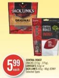 Central Roast Snacks (215 g - 275 G) - Lorissa's (63 G) or Jack Link's (65 g - 80 G) Jerky