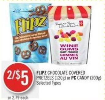 Flipz Chocolate Covered Pretzels (120g) or PC Candy (200g)