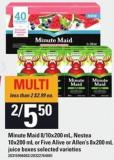 Minute Maid - 8/10x200 Ml - Nestea - 10x200 Ml Or Five Alive Or Allen's - 8x200 Ml Juice Boxes