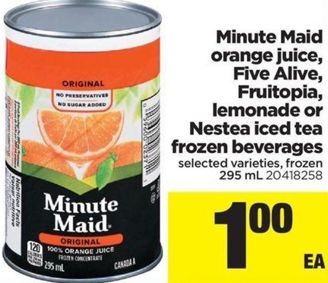 Minute Maid Orange Juice - Five Alive - Fruitopia - Lemonade Or Nestea Iced Tea Frozen Beverages - 295 Ml