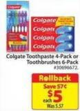 Colgate Toothpaste 4-pack or Toothbrushes 6-pack